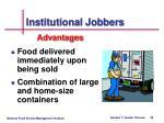 institutional jobbers