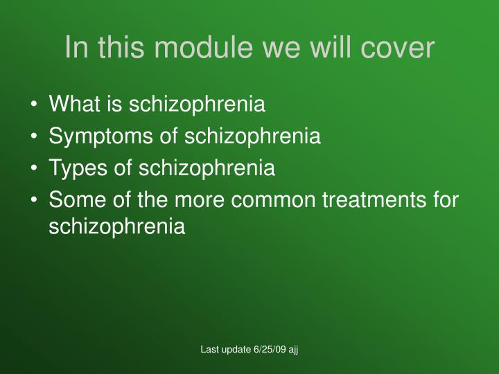 treatments for schizophrenia essay Schizophrenia: psychology and childhood schizophrenia essay example schizophrenia although schizophrenia was thought to be rare in the history books before the 19th.
