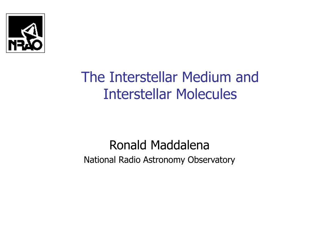 the interstellar medium and interstellar molecules l.