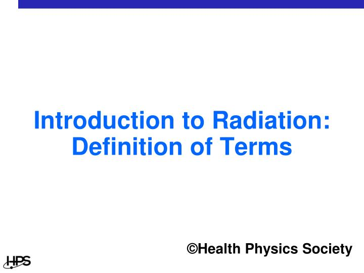 introduction to radiation definition of terms n.
