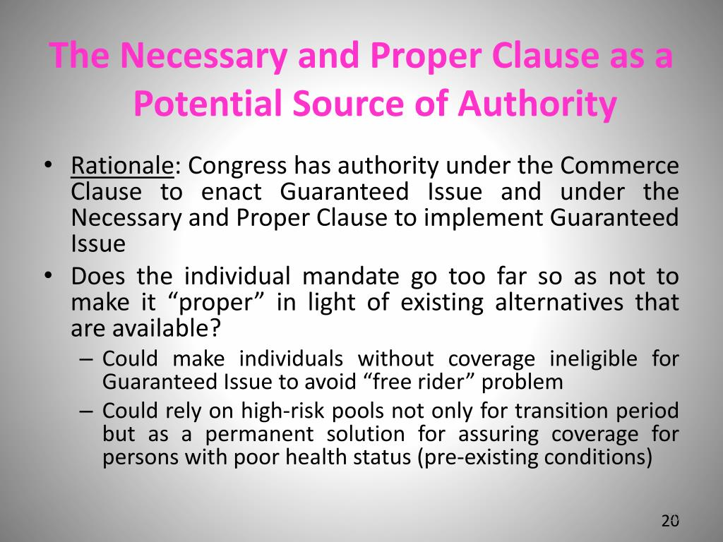 The Necessary and Proper Clause as a Potential Source of Authority