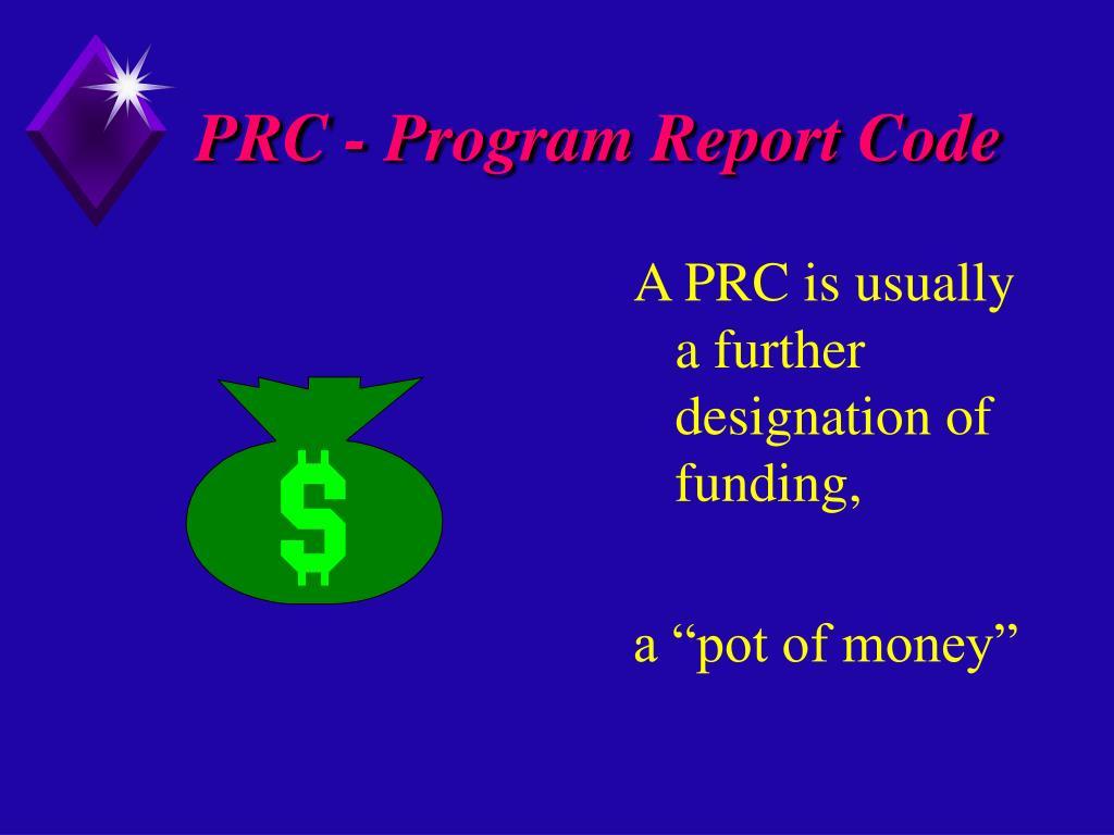 PRC - Program Report Code