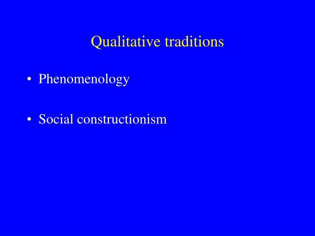 Qualitative traditions