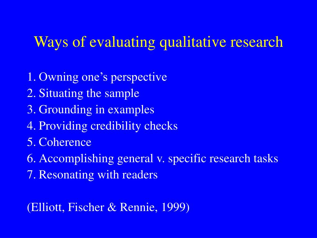 Ways of evaluating qualitative research