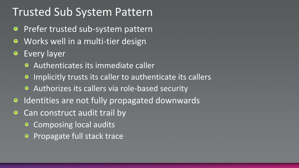 Trusted Sub System Pattern