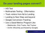 do your landing pages convert