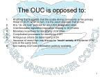 the ouc is opposed to