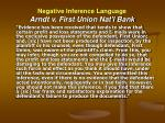 negative inference language arndt v first union nat l bank