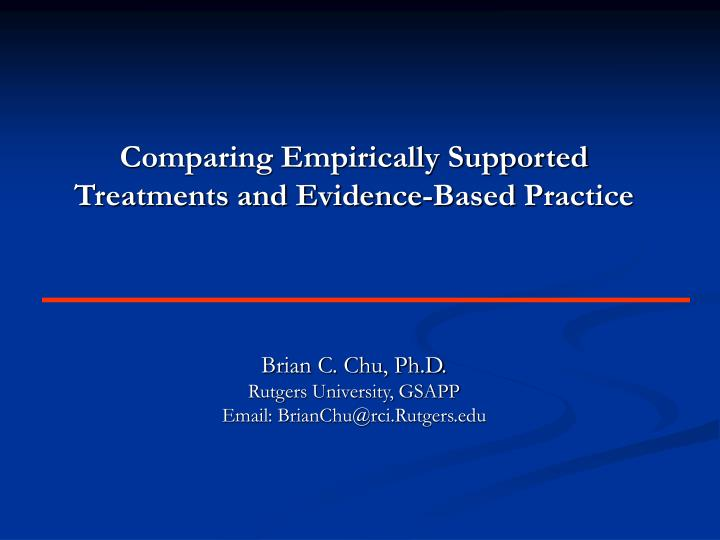 comparing empirically supported treatments and evidence based practice n.