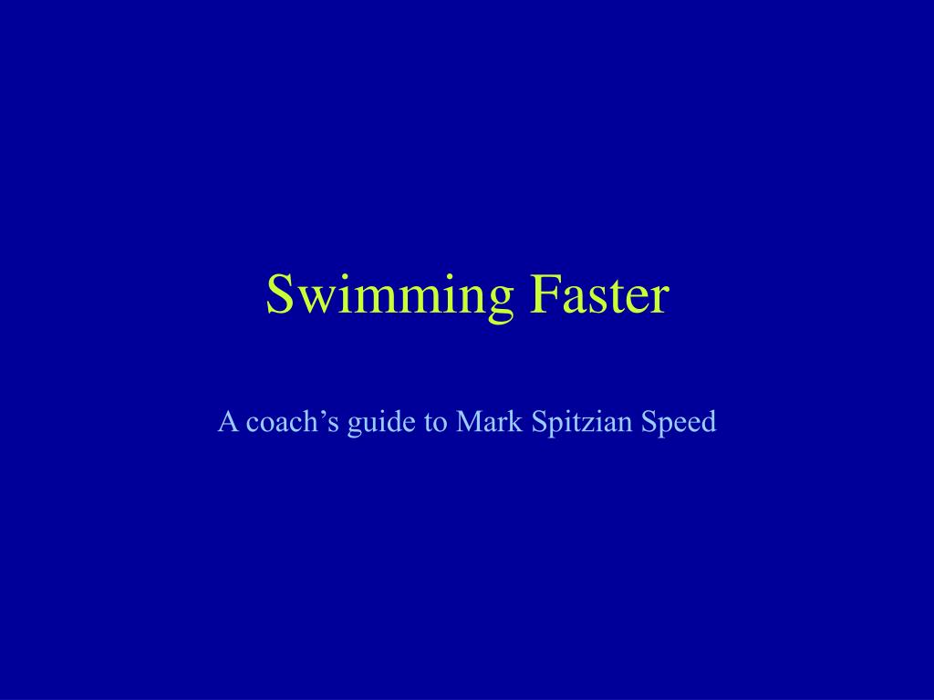 swimming faster l.