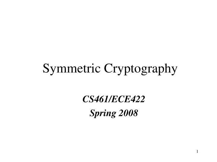 Cs461 ece422 spring 2008