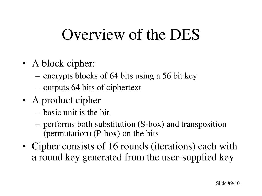 Overview of the DES