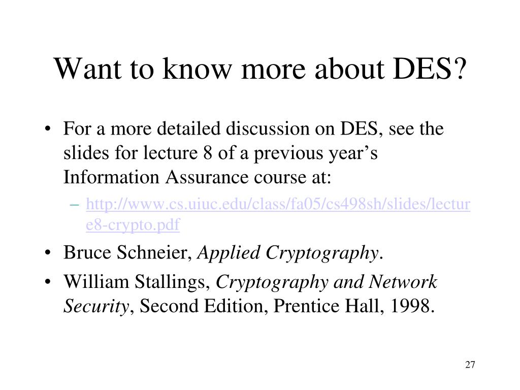 Want to know more about DES?