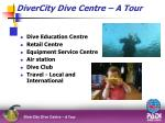 divercity dive centre a tour3