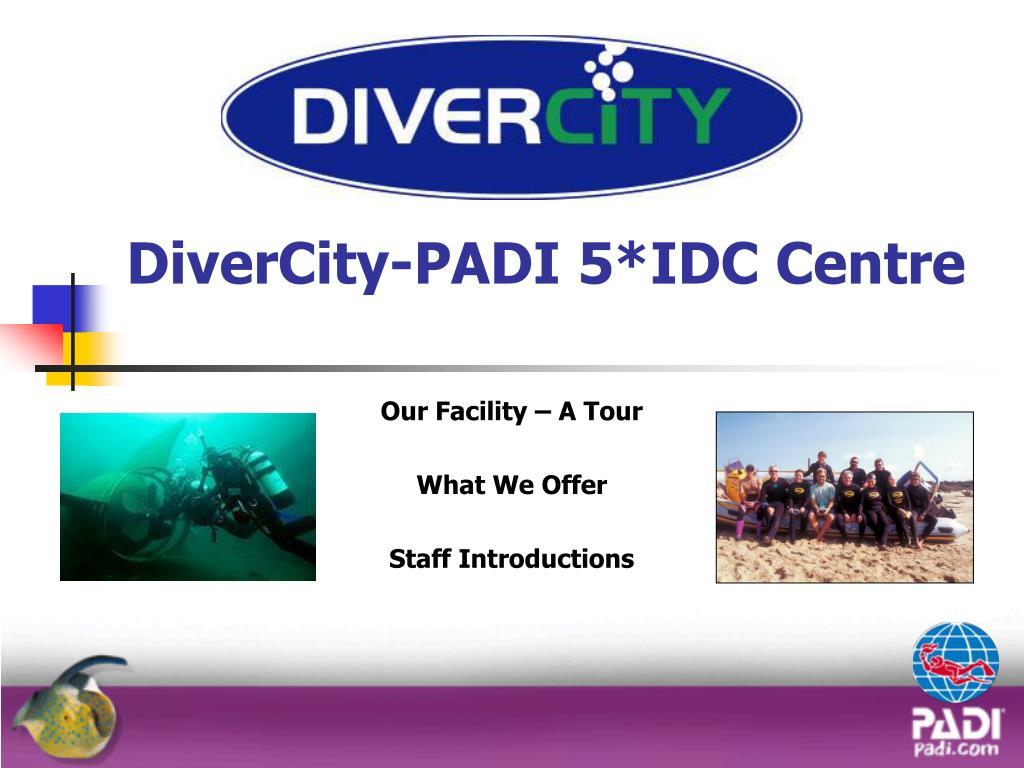 divercity padi 5 idc centre l.