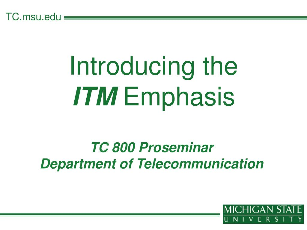 introducing the itm emphasis l.