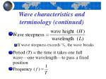 wave characteristics and terminology continued