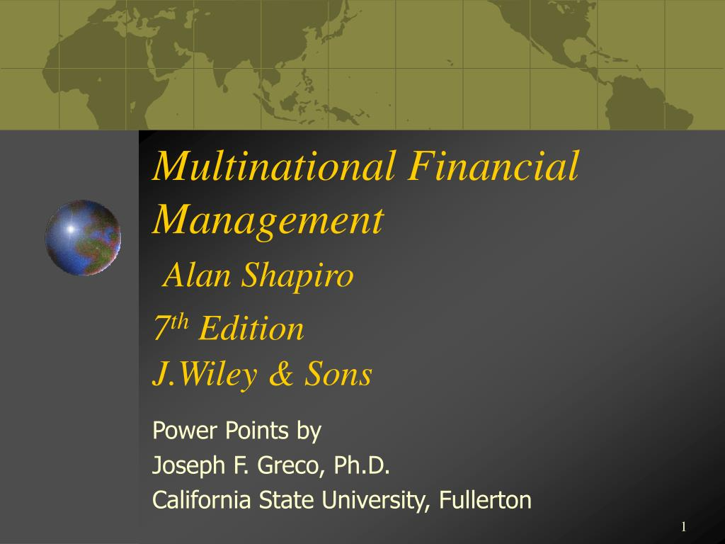 multinational financial management alan shapiro 7 th edition j wiley sons l.