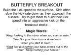 butterfly breakout
