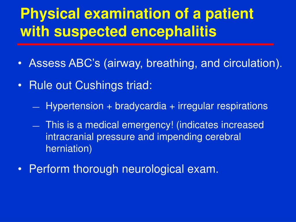 Physical examination of a patient with suspected encephalitis