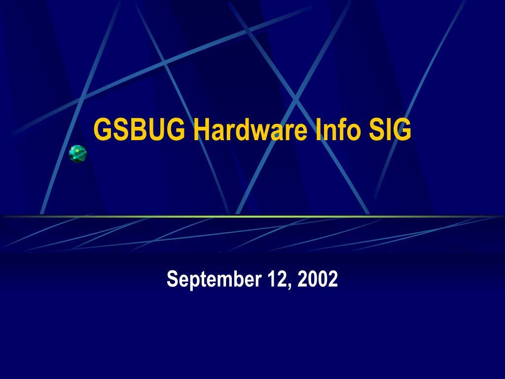 gsbug hardware info sig l.