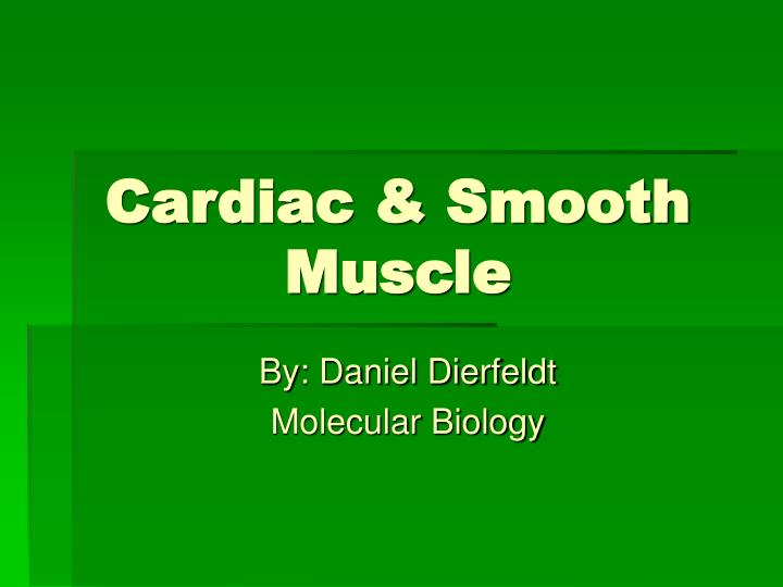 Cardiac smooth muscle