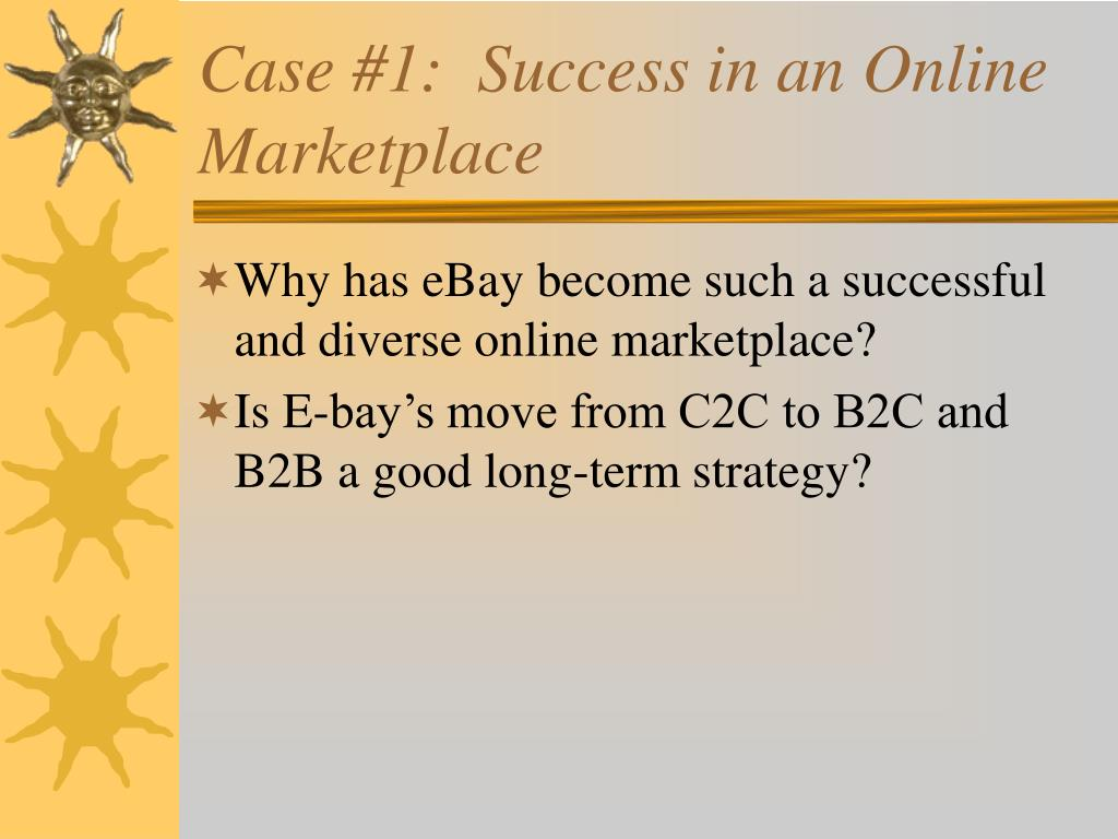 Case #1:  Success in an Online Marketplace