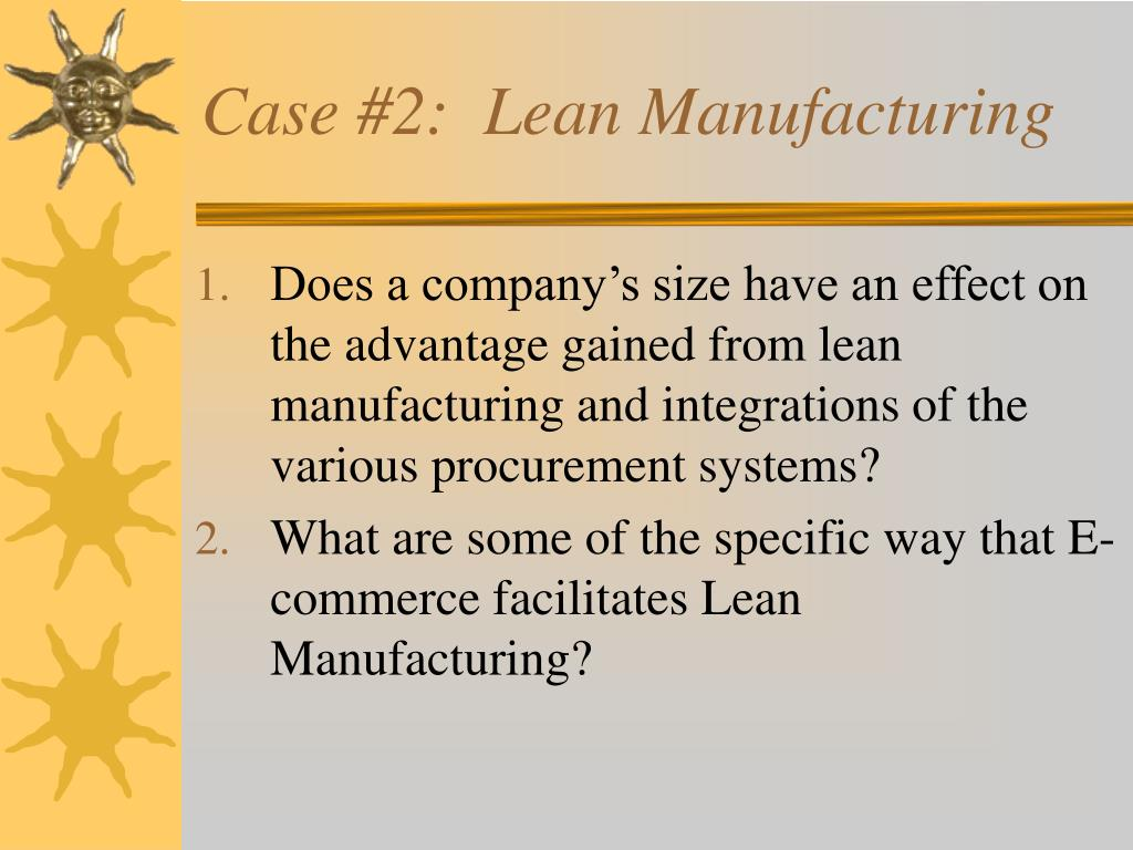 Case #2:  Lean Manufacturing