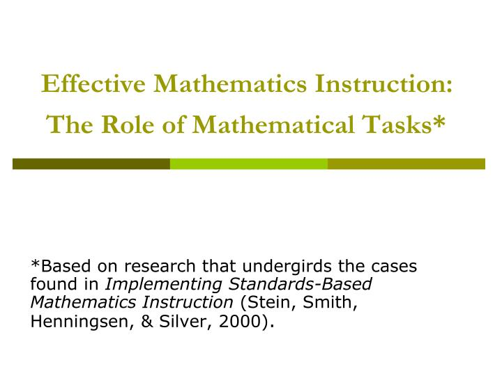effective mathematics instruction the role of mathematical tasks n.