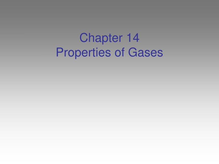 chapter 14 properties of gases n.