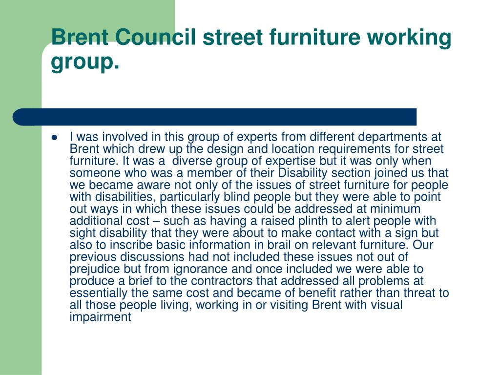 Brent Council street furniture working group.
