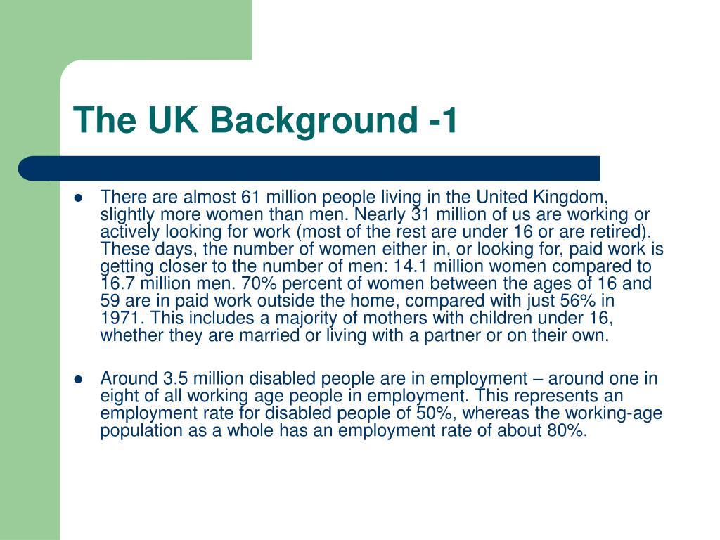 The UK Background -1