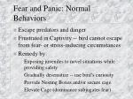 fear and panic normal behaviors