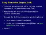 using restriction enzyme ecor i