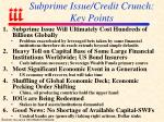subprime issue credit crunch key points
