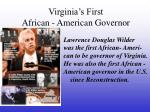 virginia s first african american governor