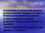 comprehension skill review fact and opinion te 313a6