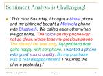 sentiment analysis is challenging