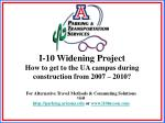 i 10 widening project how to get to the ua campus during construction from 2007 2010