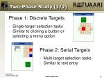 two phase study 1 2