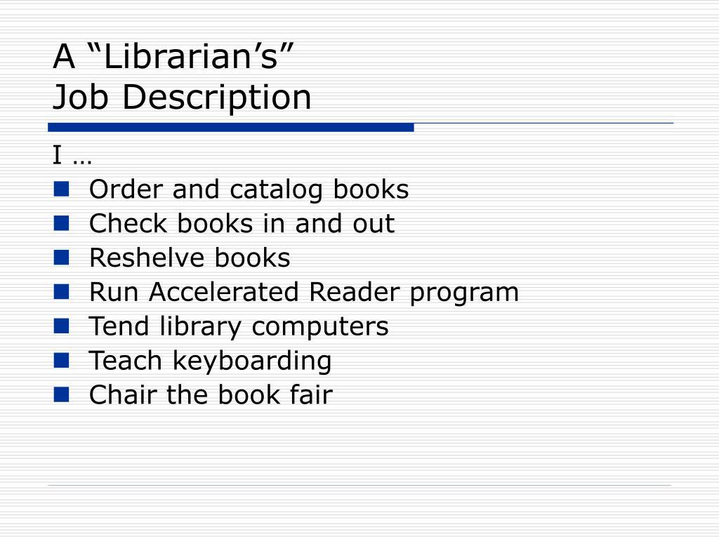 "A ""Librarian's"""
