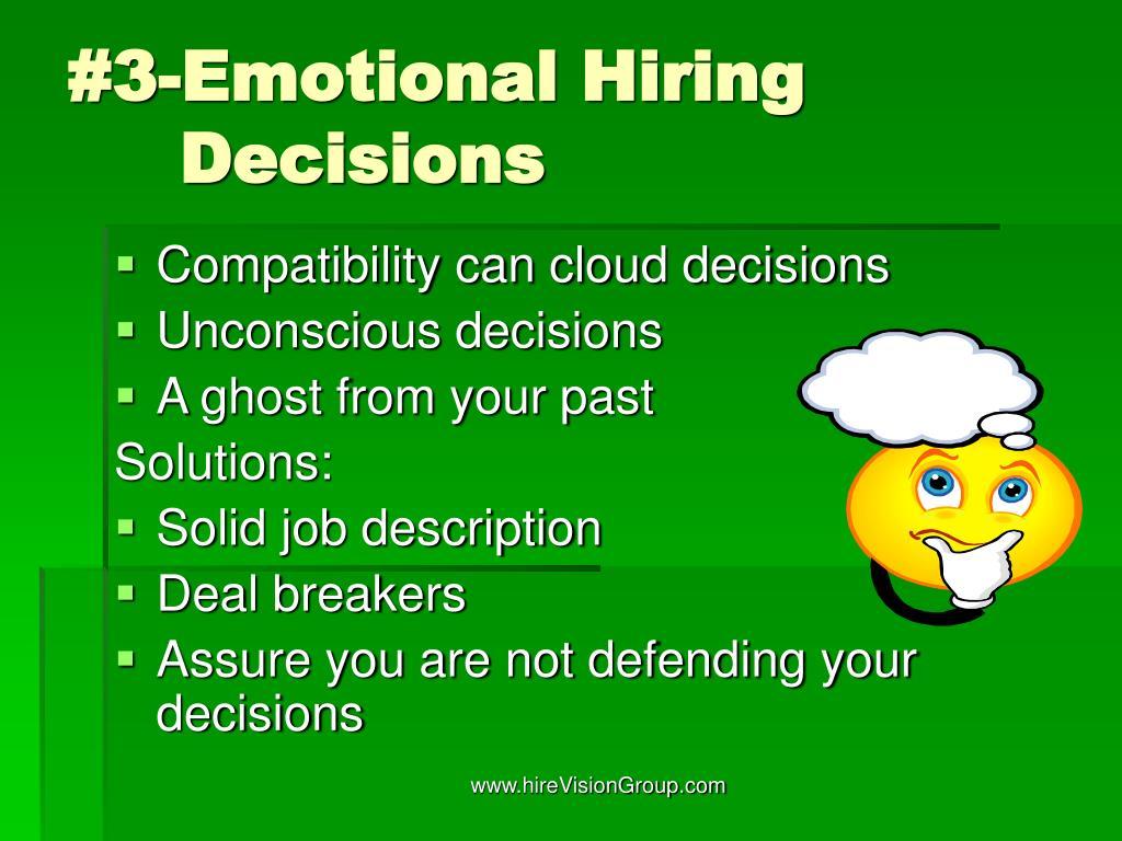 #3-Emotional Hiring Decisions