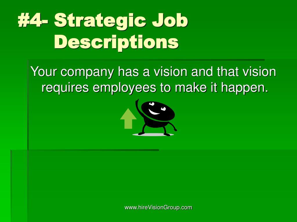 #4- Strategic Job    Descriptions
