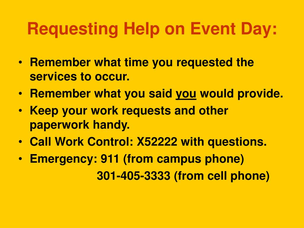 Requesting Help on Event Day: