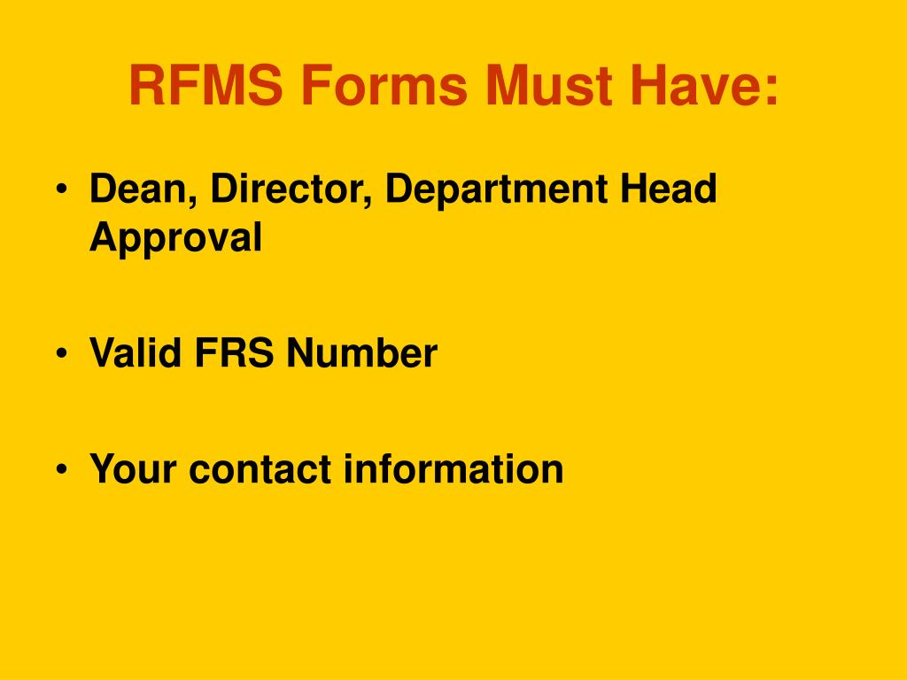 RFMS Forms Must Have: