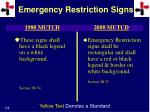 emergency restriction signs1