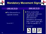 mandatory movement signs