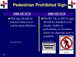 pedestrian prohibited sign