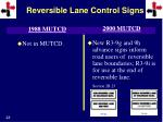 reversible lane control signs6