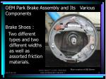 oem park brake assembly and its various components